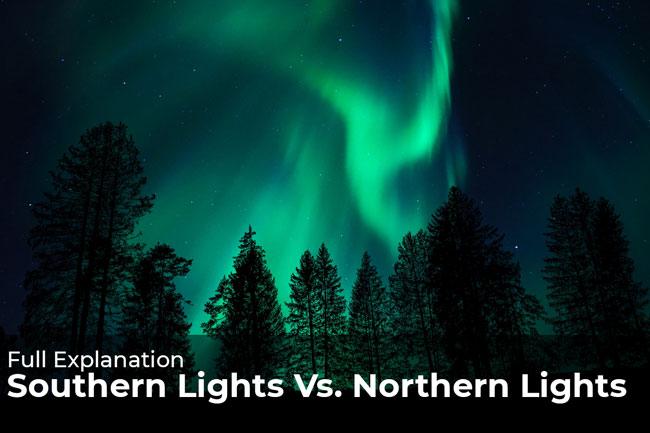 Southern Lights Vs. Northern Lights – Full Explanation